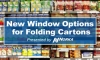 New Window Options for Folding Cartons